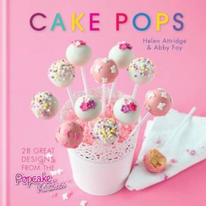 Cake Pops; 28 Great Designs from the Popcake Kitchen